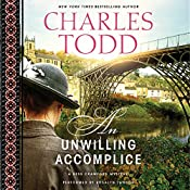 An Unwilling Accomplice: Bess Crawford, Book 6 | Charles Todd