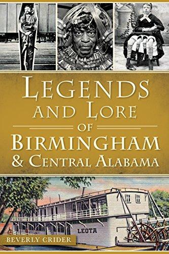 Legends and Lore of Birmingham & Central Alabama (American Legends)