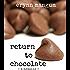 Return to Chocolate: a novella
