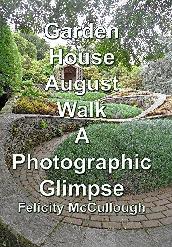 Garden House August Walk A Photographic Glimpse[NON-US FORMAT, PAL]