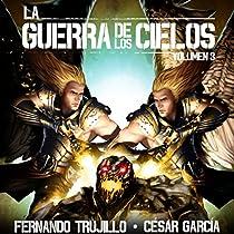 LA GUERRA DE LOS CIELOS: VOLUMEN 3 [THE WAR OF THE SKIES]