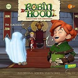 Der Schlossgeist (Robin Hood - Schlitzohr von Sherwood 6)