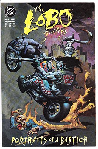 LOBO GALLERY : PORTRAITS OF A BASTICH #1, VF/NM, Simon Bisley, more DC in - The In Stores Gallery