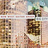 Big City by New West Guitar Group