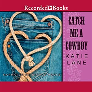 Catch Me a Cowboy Audiobook