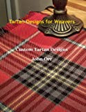 Tartan Designs for Weavers