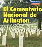 El Cementerio Nacional de Arlington, Ted Schaefer and Lola M. Schaefer, 1403466866