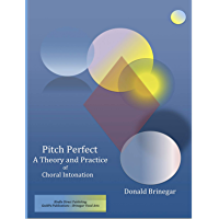 Pitch Perfect: A Theory and Practice of Choral Intonation book cover