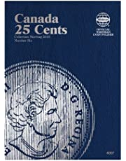 Canada 25 Cents Coin Folder Number Six: Collection Starting 2010