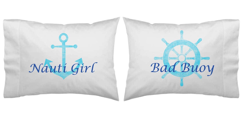 Nautical Themed Bad Bouy Nauti Girl Pillowcase Set Couples Gift