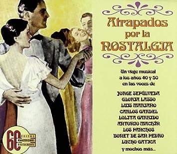 Atrapados Por La Nostalgia - Atrapados Por La Nostalgia - Amazon.com Music