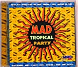 Mad Tropical Party [CD]