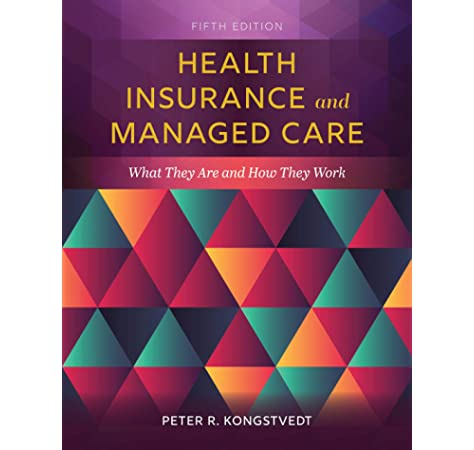 Managed Care What It Is And How It Works Managed Health Care