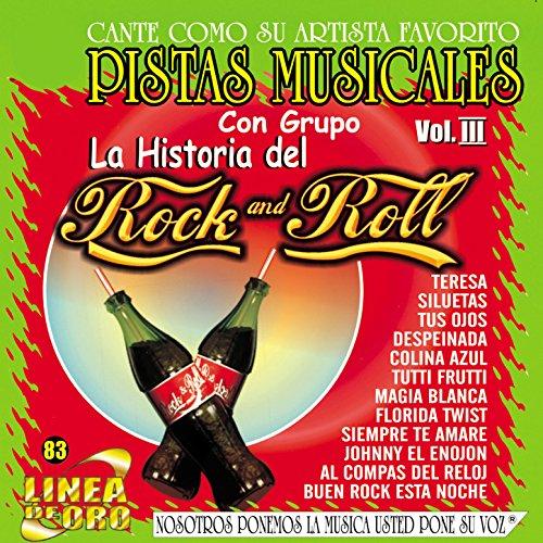 Pistas Musicales Con Grupo la Historia del Rock & Roll Vol. 3 (Pista Roll)