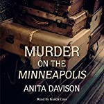 Murder on the Minneapolis   Anita Davison