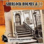 Das Haus der Verdammten (Sherlock Holmes & Co 34) | Markus Duschek