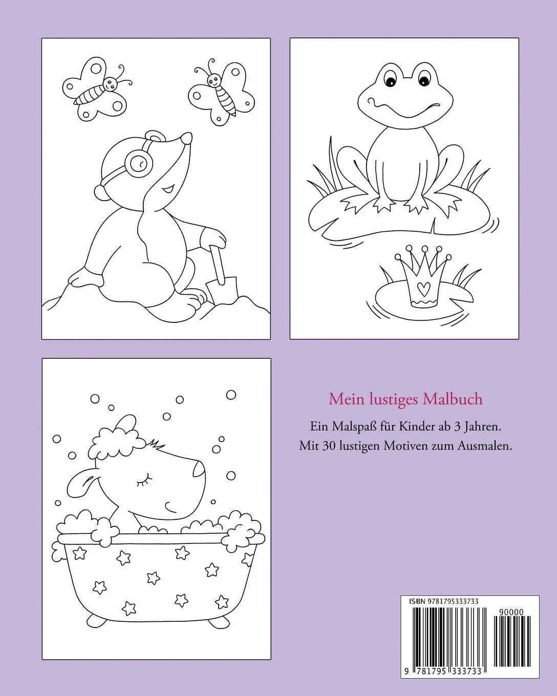 Mein lustiges Malbuch: Ausmalbilder und Malvorlagen für Kinder ab