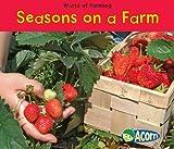 Seasons on a Farm, Nancy Dickmann, 1432939394