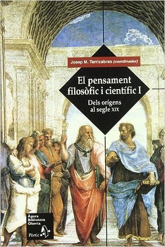 El pensament filosòfic i científic : dels orígens al segle XIX