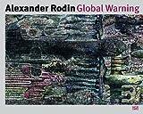 Alexander Rodin - Global Warning, , 3775732721
