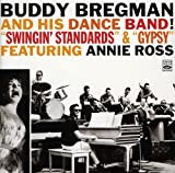 Buddy Bregman and His Dance Band! 34;Swingin' Standards34; & 34;Gypsy34;