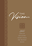 The Vision: 365 Days of Life-Giving Words from the Prophet Isaiah (The Passion Translation)