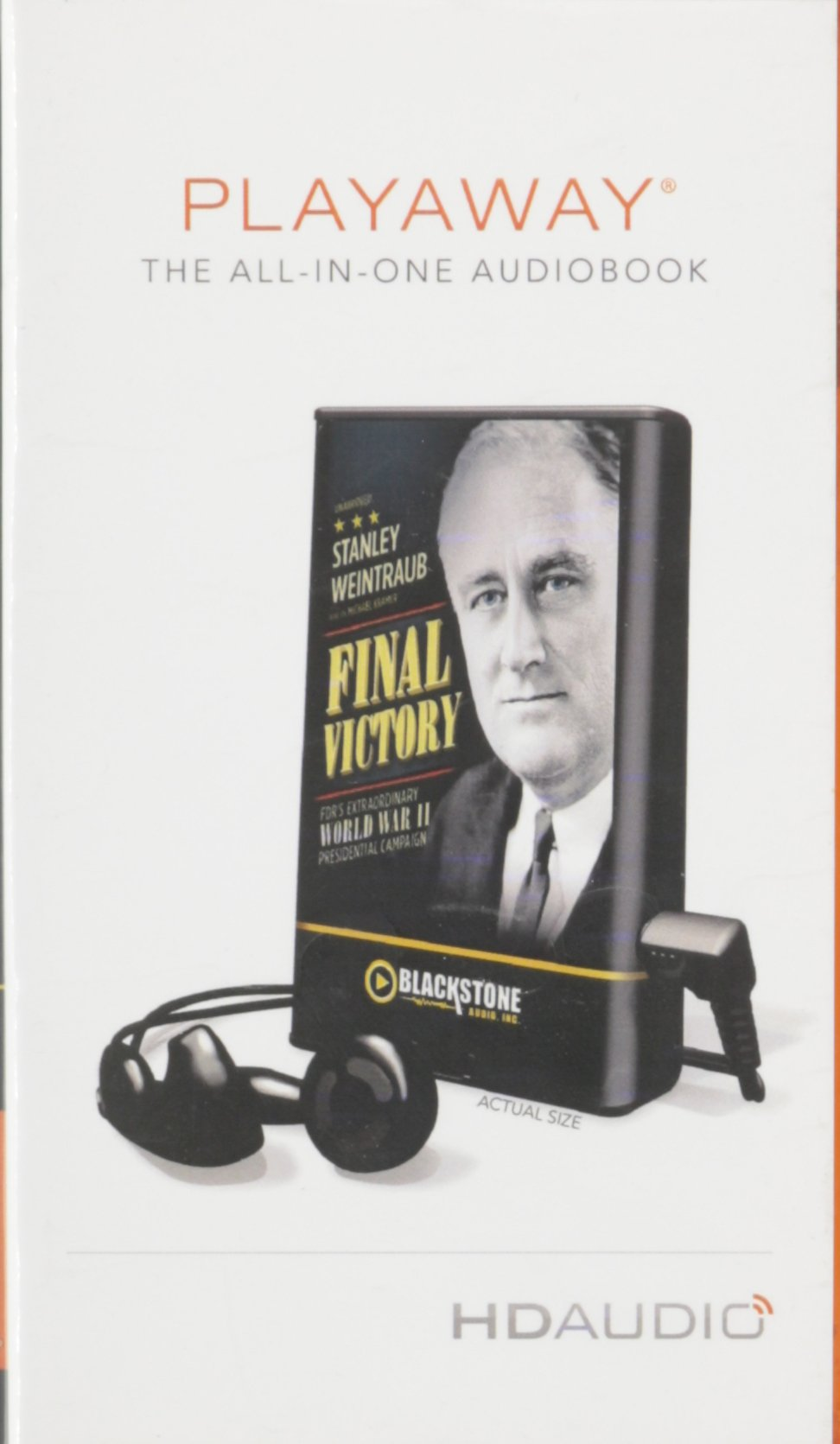 Final Victory: FDR's Remarkable World War II Presidential Campaign: Library Edition by Blackstone Audio Inc