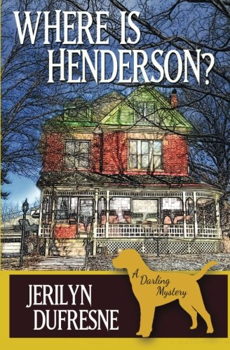 Where Is Henderson? (Sam Darling Mystery) (Volume 5)