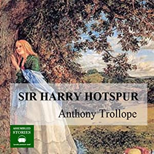 Sir Harry Hotspur Audiobook