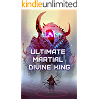 Ultimate Martial Divine King: volume 4