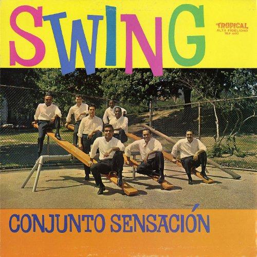 ... El Swing Con El Conjunto Sensacion