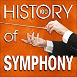 History of Symphony (100 Famous Songs) Album Cover