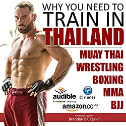 Why You Need to Train in Thailand