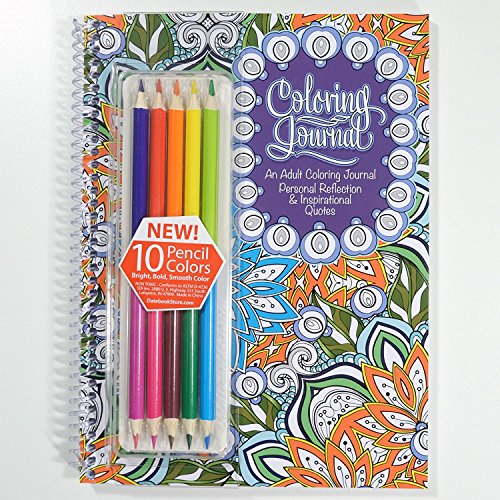 Adult Coloring Journal - Includes Colored Pencils - An Adult Coloring Journal with Inspirational Quotes - Spiral Bound - 6.625