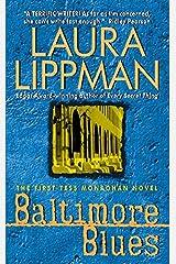 Baltimore Blues (Tess Monaghan Novel) Mass Market Paperback