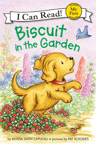Biscuit in the Garden (My First I Can Read) by [Capucilli, Alyssa Satin]