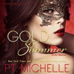 Gold Shimmer: In the Shadows, Book 4 | P.T. Michelle