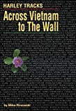 Download Harley Tracks:: Across Vietnam to The Wall in PDF ePUB Free Online