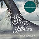 Sleepy Hollow Audiobook by Dax Varley Narrated by Sofia Willingham