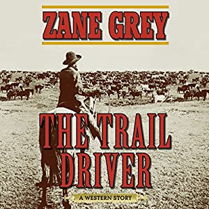 The Trail Driver Audiobook