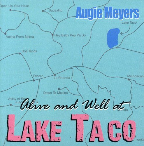 Alive and Well At Lake Taco (Taco Cd)