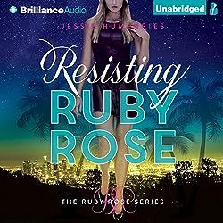 Resisting Ruby Rose
