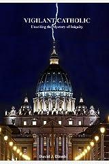 Vigilant Catholic Paperback