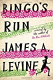 """Bingo's Run - A Novel"" av James A. Levine"