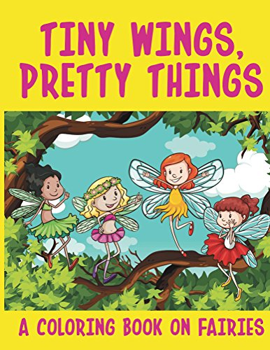 Wings Pretty Things Coloring Fairies ebook