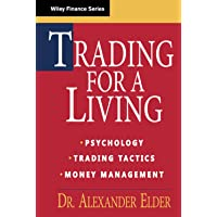 Trading for a Living: Psychology, Trading Tactics, Money Management: 31