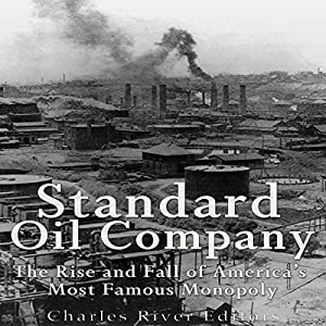 Standard oil rise and fall