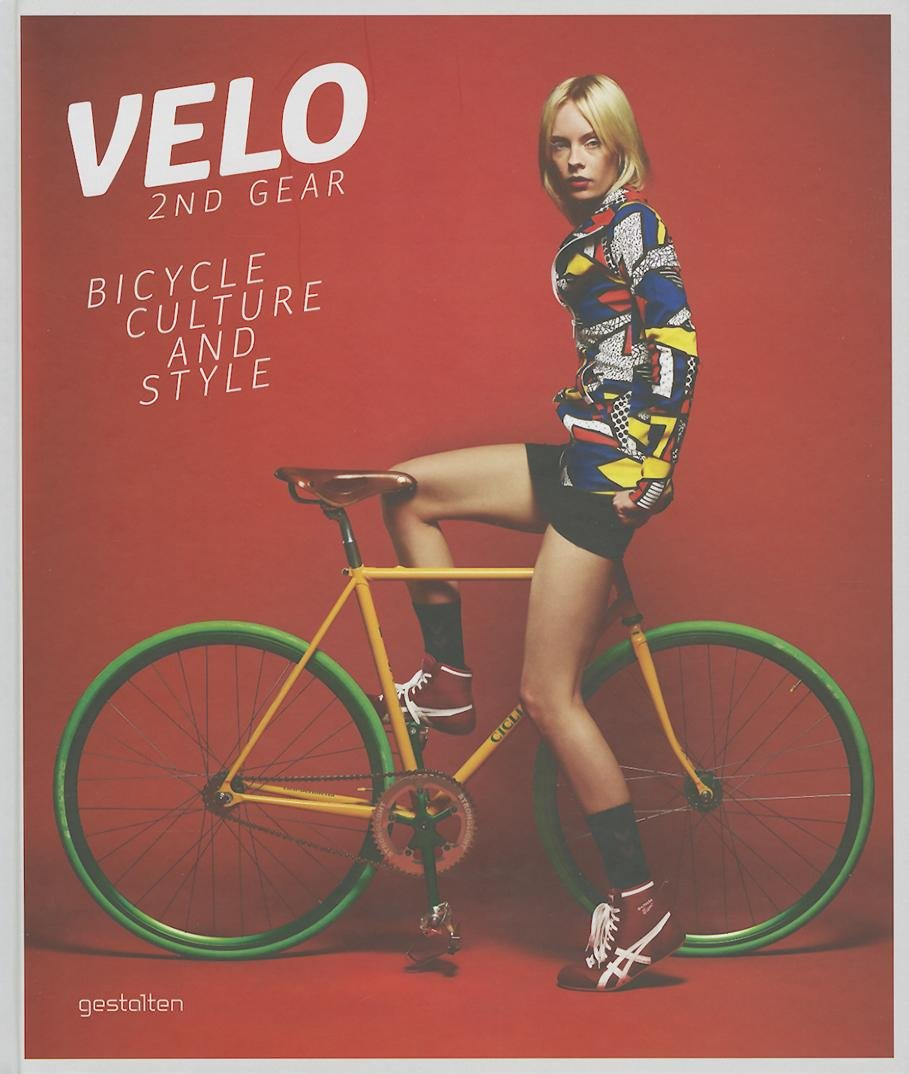 Velo--2nd Gear: Bicycle Culture and Style