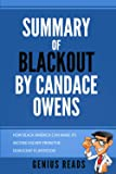 Summary of Blackout by Candace Owens: How Black America Can Make Its Second Escape from the Democrat Plantation