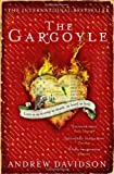 The Gargoyle by Davidson, Andrew Reprint Edition (2009)